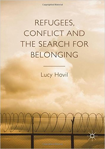Book- Refugees, Conflict and the Search for Belonging